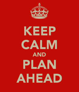 keep-calm-and-plan-ahead-1