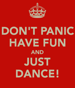 don-t-panic-have-fun-and-just-dance